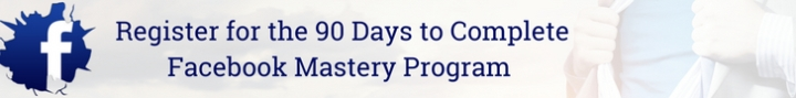 90 Days to Complete Facebook Mastery